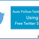 Auto Follow Twitter Users using Free Twitter Service