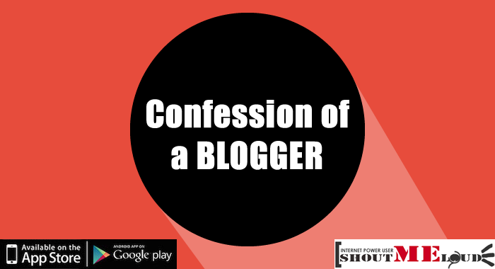 Confession of a Blogger
