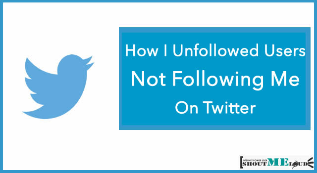 who is not following me back on twitter