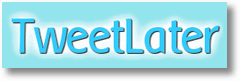 tweetlater Auto Follow Twitter Users using Free Twitter Service