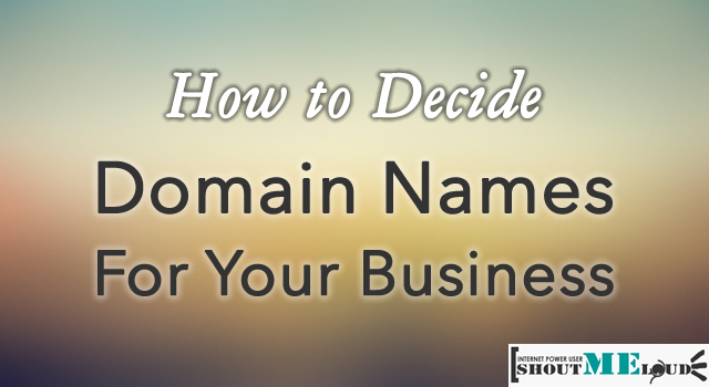 How to Decide Domain Names