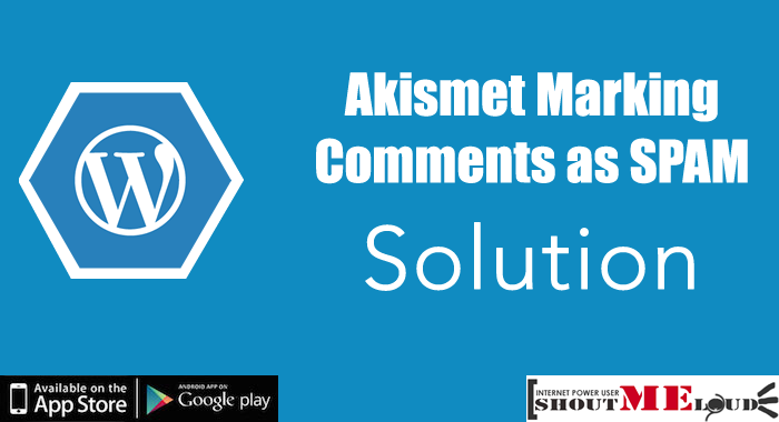 Akismet marking comments as SPAM and solution