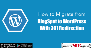 How to Migrate from BlogSpot to WordPress with 301 Redirection