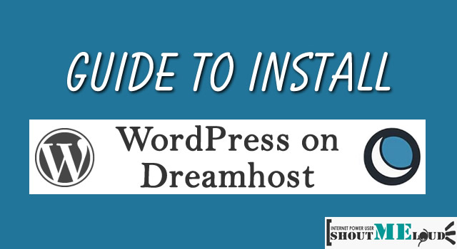 How to Install WordPress On Dreamhost