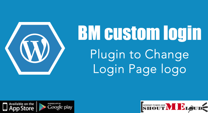 WordPress Plugin to Change Login Page logo : BM custom login