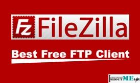 FileZilla: Best Free FTP Client