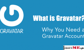What is Gravatar & Why You Need a Gravatar Account?