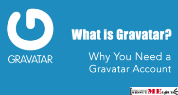 Gravatar : Everything A Blogger Should Know [ Detailed Guide]