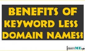 Benefits Of Keyword Less Domain Names?