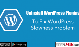UnInstall WordPress Plugins to Fix WordPress Slowness Problem