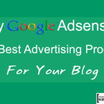 Why Google Adsense Is The Best Advertising Program For Your Blog