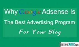 Why Google ASsense is the Best Advertising Program for Your Blog