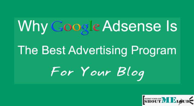 Why Google Adsense is Best Make Money Online Program