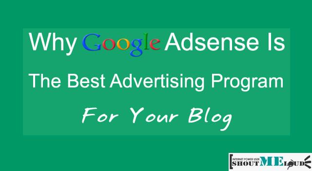 Why Google Adsense is Best Make Money Online Program
