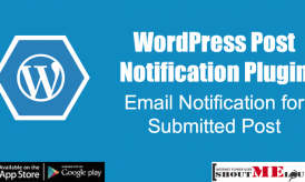 WordPress Post Notification Plugin : Email Notification for Submitted Post