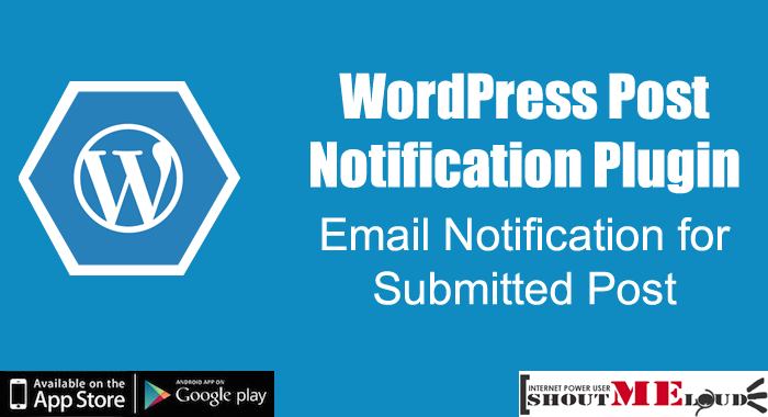 WordPress Post Notification Plugin