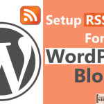 Setup RSS Feed for WordPress Blog 150x150