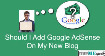 Should You Add Google AdSense Ads on Your New Blog?