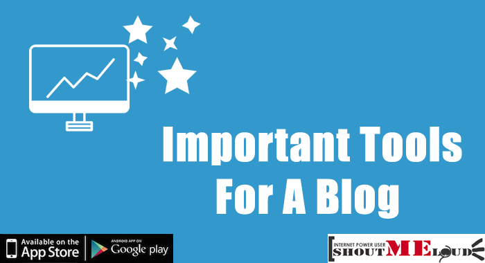 Important Blog Tools