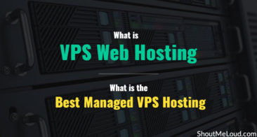 What is VPS Web Hosting and What is the Best Managed VPS Hosting?