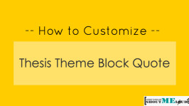 How to Customize Thesis Theme Block Quote