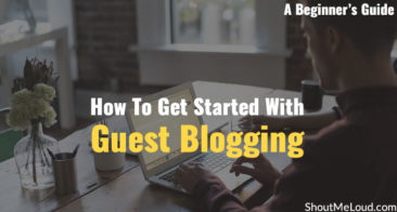 How To Get Started With Guest Blogging – A Beginner's Guide