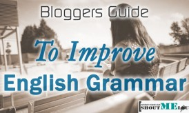 How To Improve English Grammar – Bloggers Guide