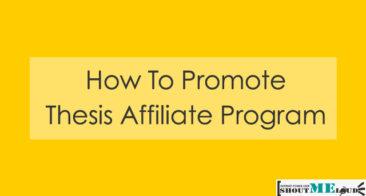 How To Promote Thesis Affiliate Program