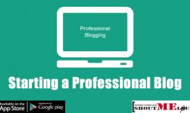 Question : How to Start with Professional Blogging?