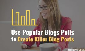 Use Popular Blogs Polls to Create Killer Blog Posts