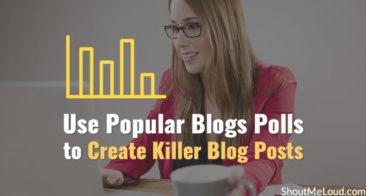 Use Popular Blogs Polls to Create Killer Blog Posts