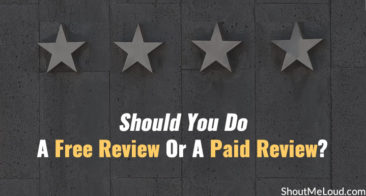 Should You Do A Free Review Or A Paid Review?