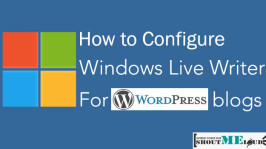 How to Configure Window Live Writer for WordPress blogs