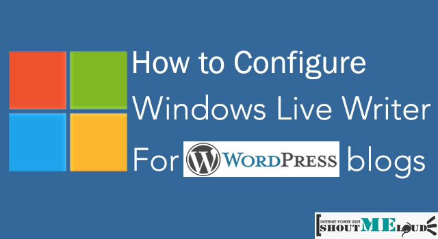 Configure Windows Live Writer For WordPress