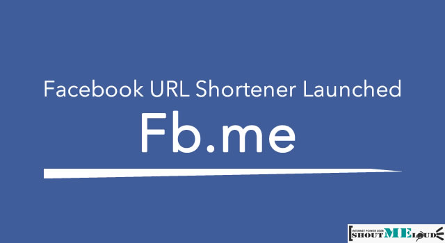 Fb.me : Facebook URL Shortener Launched