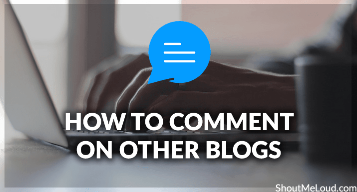 How to Comment on other blogs