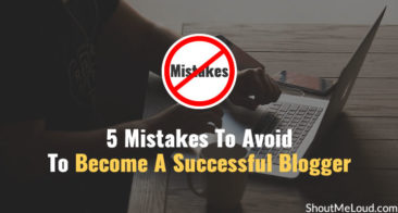 5 Mistakes To Avoid To Become A Successful Blogger