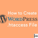 How to Create WordPress .Htaccess File