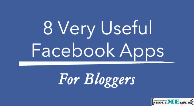 Facebook Apps For Bloggers