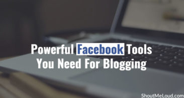 4 Powerful Facebook Tools You Need For Blogging