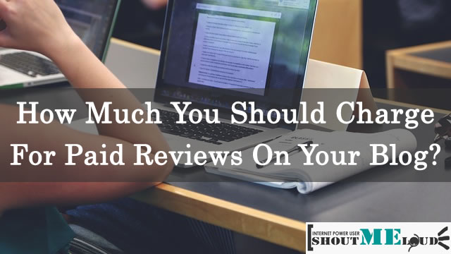 How much you Should charge for Paid reviews?