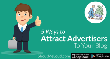 5 Ways to Attract Advertisers to Your Blog