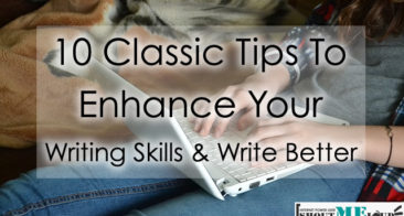 10 Classic Tips To Enhance Your Writing Skills & Write Better
