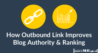 How Outbound Link Improves Your Blog Authority & Ranking