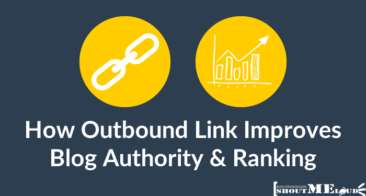 How Outbound Link Improves Your Blog Authority & Ranking (SEO)