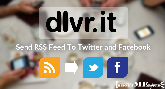 Send RSS Feed to Twitter and Facebook