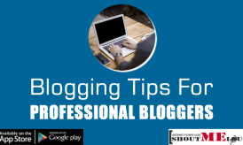 30+ Useful Blogging tips for Professional Bloggers