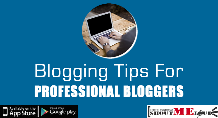Tips for Profesional Bloggers