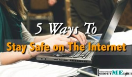 5 Ways To Stay Safe on The Internet (It's not what you think)