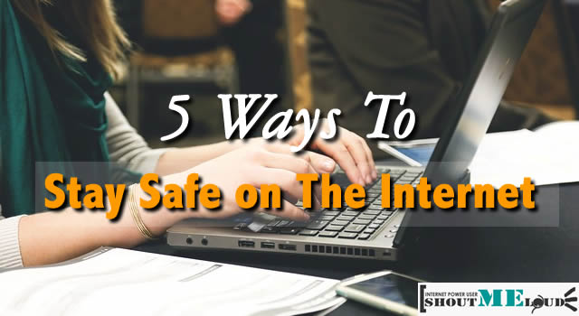Ways to Stay Safe Online
